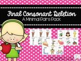 Final Consonant Deletion: Minimal Pairs