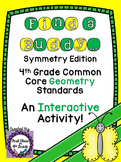 4th Grade Common Core Symmetry (Find a Buddy)