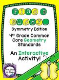 4th Grade Common Core Symmetry (Find a Buddy)