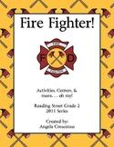 Fire Fighter! Reading Street Grade 2 2011 & 2013 Series