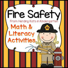 Fire Safety Math & Literacy Pack!
