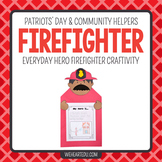 Firefighter Hero {A September 11 Hero Craftivity}