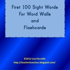 First 100 Sight Words for Flashcards and Word Walls