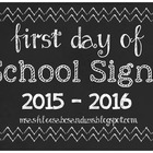 *Updated* First Day of School Chalkboard Signs