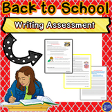 Back to School Writing Assessment (Grades 6, 7, 8)