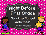 Night Before First Grade- Back to School Pack