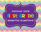 First Grade Common Core Essential Question Posters
