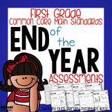First Grade Common Core Math Assessments- EOY (End of Year
