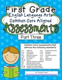 First Grade ELA Common Core Assessments Part Three