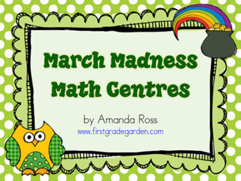 First Grade March Madness Math Centres