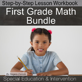 First Grade Math Lesson Bundle {Special Education}