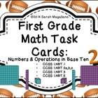 First Grade Math Task Cards: Numbers and Operation in Base Ten 2