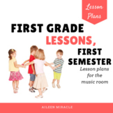 First Grade Music Lessons {First Semester}