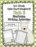 First Grade Open Court Imagine It! Unit 2 Nonfiction Writing