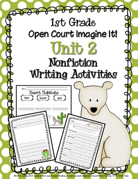 First Grade Open Court Imagine It! Unit 2 Nonfiction Writing