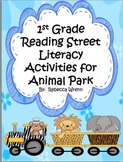 First Grade Reading Street Animal Park Literacy Activities