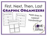 First, Next, Then, Last - Graphic Organizer
