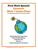 First Week Spanish:  Dynamite Week 1 Lesson Plans