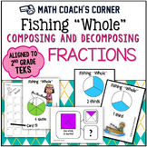 """Fishing """"Whole"""": Composing and Decomposing Fractions, TEKS"""