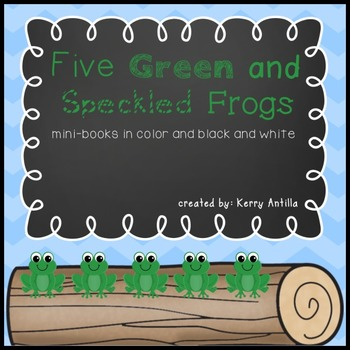 Five Green and Speckled Frogs Mini-Books