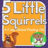 Five Little Squirrels Shared Reading Kindergarten (Smartboard)