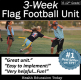 Flag Football P.E. Unit: 4 Weeks of  Lessons From the #1 P