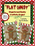 """Flat Gingy"" {Gingerbread Buddy Craftivity Project}"