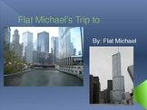 Flat Michael Goes to Chicago