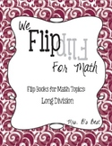 Flip for Math:  Step-By Step Flip Books for Long Division
