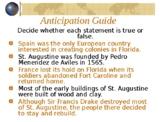 Florida History Gr 4 - 1st Settlers: St. Augustine, Social