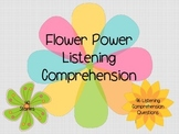 Flower Power Listening Comprehension