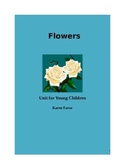 Flowers - Unit for Young Children