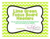 Focus Board Headers: 1st grade Reading Street & Go Math! C