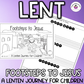 Lent:  Footsteps to Jesus, A Lenten Journey for Children