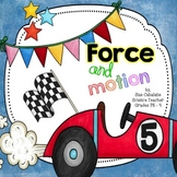 Force & Motion {NGSS aligned K-PS2-1 and 2} {science}