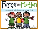 Force and Motion: a mini unit full of science experiments and fun