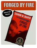 Forged By Fire Complete Unit- Sharon Draper