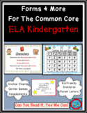 Forms and More for the Common Core: Kindergarten Mega Bundle