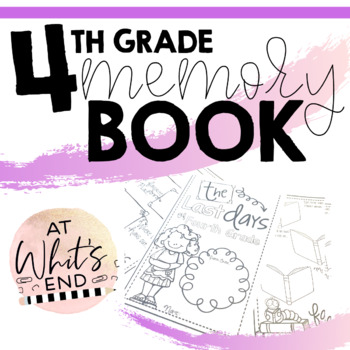 Fourth Grade Memory Book {Last Days of Fourth Grade} End of Year