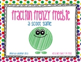 Fraction Frenzy Freebie (A Scoot Game)
