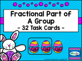 Fractional Part of a Group Task Cards - Easter