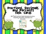 Fractions, Decimals and Percents Task Cards