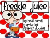 Freckle Juice - A Novel Study