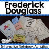 Frederick Douglass Interactive Notebook Activities (Histor