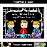 Free Literacy Teaching Resource Look,Listen,Learn Long U V