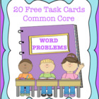 Free Word Problem Task Cards! 20 Problems!