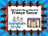 Freeze Dance Alphabet/Days/Months - Gangnam Style