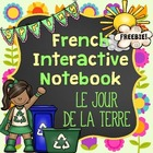 French Earth Day Interactive Notebook FREEBIE - Le jour de