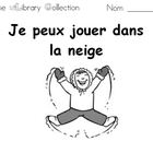 French Home Reading Collection, Je peux jouer dans la neig