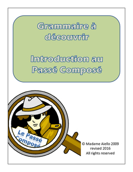 French Passe Compose (past tense) Grammar Discovery Lesson